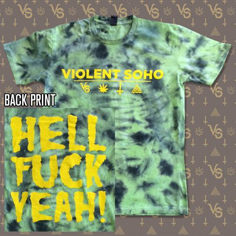 Violent Soho - Hell Fuck Yeah (Special Slime Tie Dye Tee - Limited Edition) $50