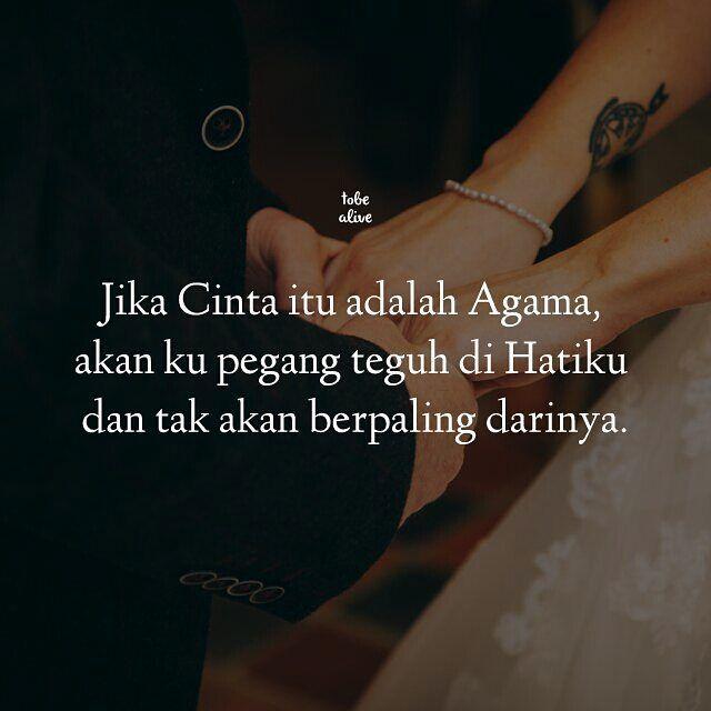 """""""Jika Cinta itu adalah Agama akan ku pegang teguh di Hatiku dan tak akan berpaling darinya."""" . @ramadhan_susanto . . Tag like dan comment.  Kirim (DM /Tag)  kata-kata buatanmu ya.  #tobealiveid #pathdaily #katacinta #pathindonesia #tumblrindonesia #tumblr #quotes #quotesindonesia #katakata #kutipan #sajak #puisi #motivasionline #indopostgram #yangterdalam #dagelan"""