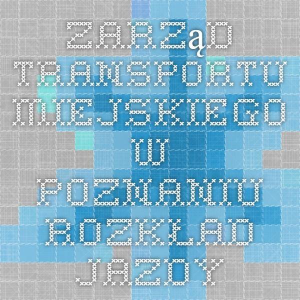 Zarząd Transportu Miejskiego w Poznaniu - Rozkład jazdy