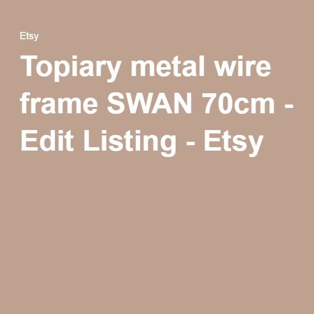 Topiary metal wire frame SWAN 70cm - Edit Listing - Etsy