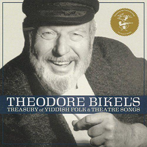 Theodore Bikel - Theodore Bikel's Treasury Of Yiddish Folk & Theatre Songs