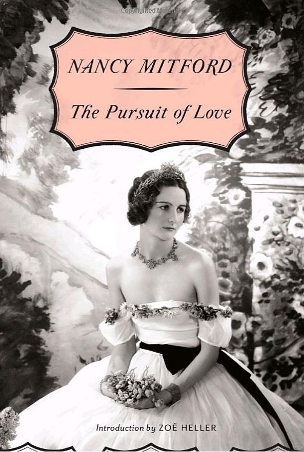 8 Books to Read When You've Exhausted Jane Austen: The Pursuit of Love by Nancy Mitford
