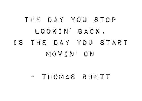 Thomas Rhett - The Day You Stop Lookin' Back