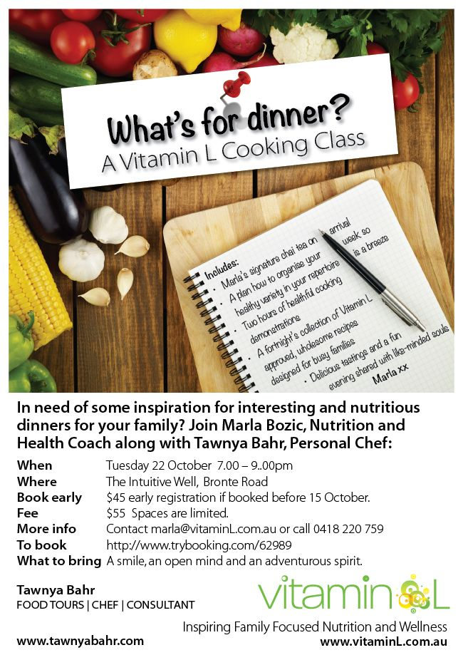 What a great idea!! We all at this time of the year need some inspiration on what to feed our family. Marla from http://vitaminl.com.au/ is having a fun healthy and wholesome cooking evening on Tuesday 22 October from 7-9pm. To book follow this link: www.trybooking.com/62989
