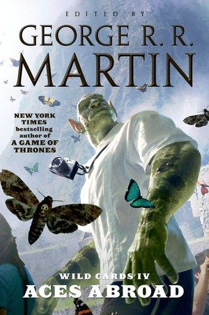 Aces Abroad George R.R. Martin