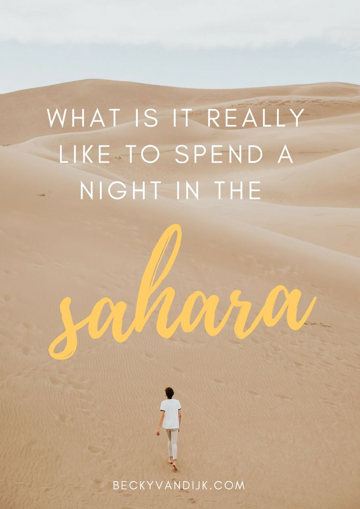 WHAT IS IT REALLY LIKE TO SPEND A NIGHT IN THE SAHARA - Dreamy shots of girls running through sand dunes in colourful dresses, groups of camels walking atop a sand dune with the sun setting in the background, luxurious tented camps laid out as if its a Vogue photoshoot. You have seen the beautiful pictures all over your social media feed and have decided to spend the night in the Moroccan desert. But is that what it is really like to spend the night in the Sahara? The answer for many is no.