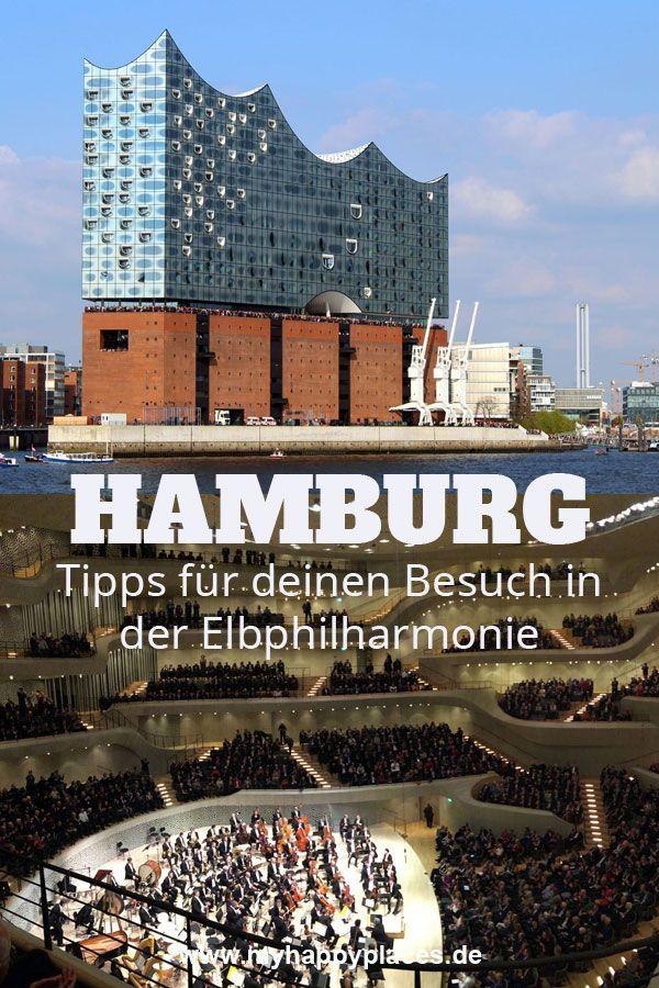Hamburgs Neue Perle Ein Besuch In Der Elbphilharmonie My Happy Places Hamburg Reise Kurzurlaub Deutschland Reisen
