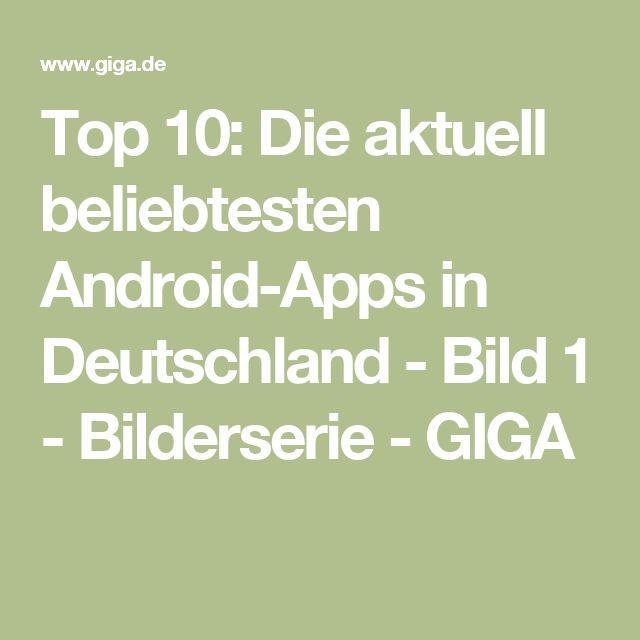 Fresh Top Die aktuell beliebtesten Android Apps in Deutschland