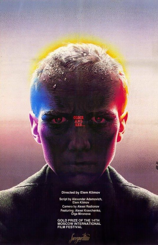 Come and See (1985) Directed by Elem Klimov
