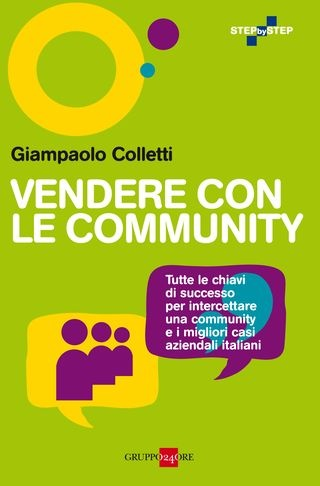 """""""La community è oggi una scelta strategica per incrementare il business..."""""""