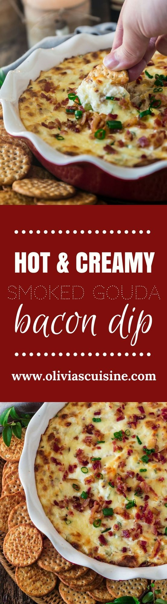 Hot Smoked Gouda Bacon Dip | www.oliviascuisine.com | Creamy, gooey and loaded with everyone's favorite ingredient, bacon, this Hot Smoked Gouda Bacon Dip is destined to be the star of your holiday party! Pair it with some good wine and you're on the road to success. (Sponsored by @Cavit.)