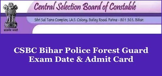 Bihar Police Forest Guard Admit Card 2019 Exam Date At Csbc Bih