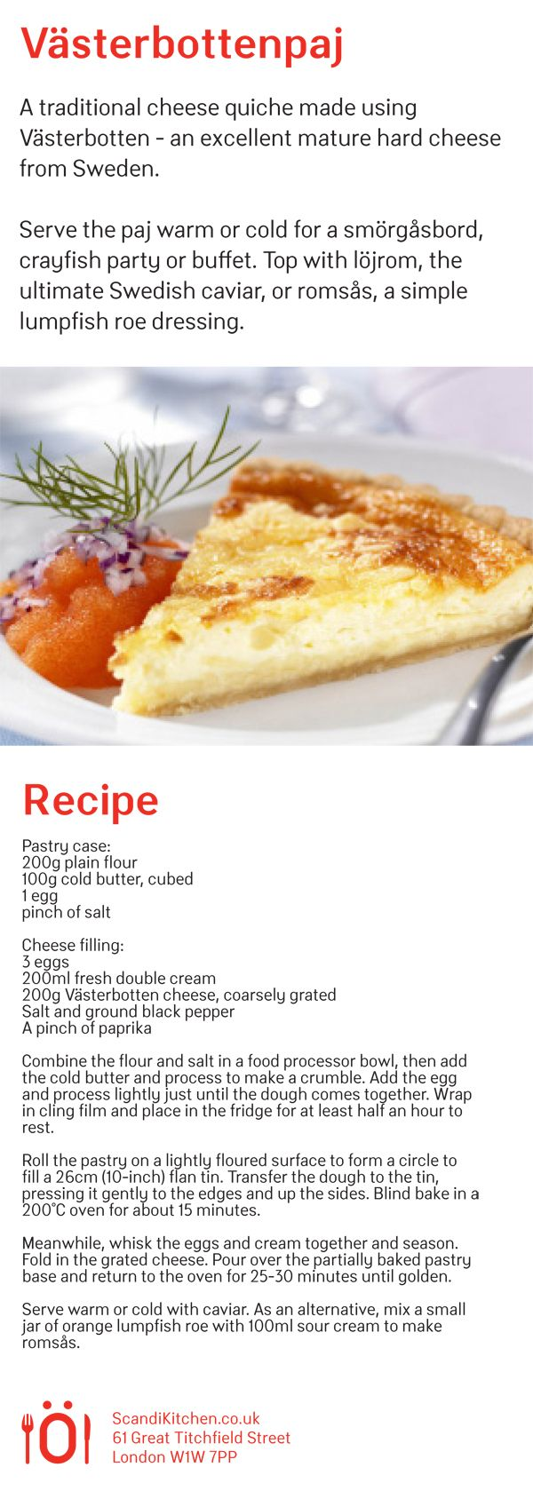 Our recipe for Swedish Västerbotten quiche. Essential for your Crayfish party.  www.scandikitchen.co.uk