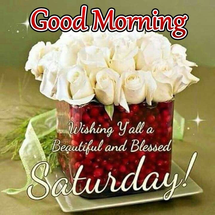 Good Morning Scotland Saturday : Wishing y all a beautiful and blessed saturday good