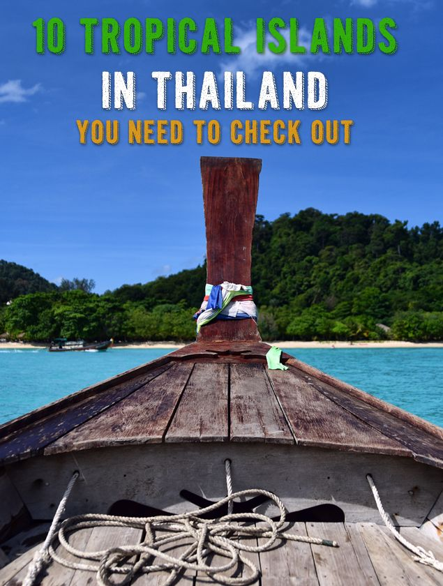 10 Tropical Islands in Thailand You Need To Check Out