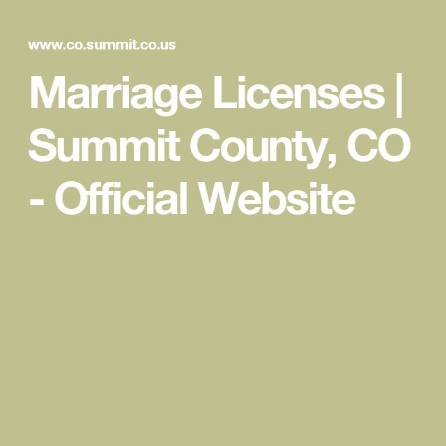 Marriage Licenses | Summit County, CO - Official Website