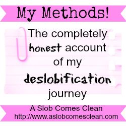 My Methods- The completely honest account of my deslobification journey. Free printables!Ideas, Households, Stuff, For Kids, Cleaning Organic, Weekly House Cleaning, Bathroom, Aslobcomesclean Com, Free Printables