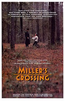 "Miller's Crossing is a 1990 American gangster film by the Coen brothers and starring Gabriel Byrne, Albert Finney, Marcia Gay Harden, Jon Polito and John Turturro. The plot concerns a power struggle between two rival gangs. n 2005, Time chose Miller's Crossing as one of the 100 greatest films. Critic Richard Corliss called it a ""noir with a touch so light, the film seems to float on the breeze."