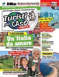 Turistipercaso magazine Numero 74, ottobre 2014 In edicola da mercoledì 24 settembre