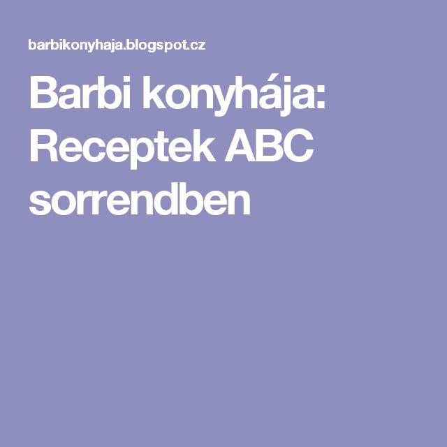 Barbi konyhája: Receptek ABC sorrendben