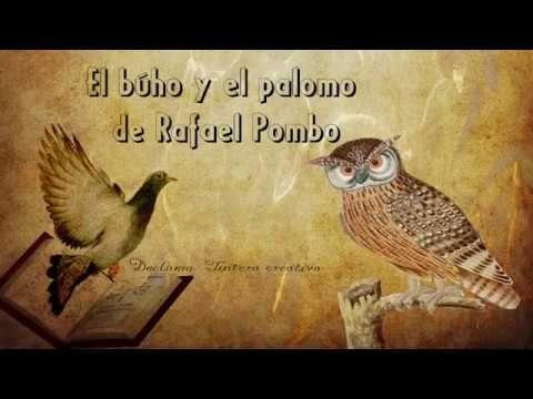 El búho y el palomo de Rafael Pombo  Declama Tintero creativo