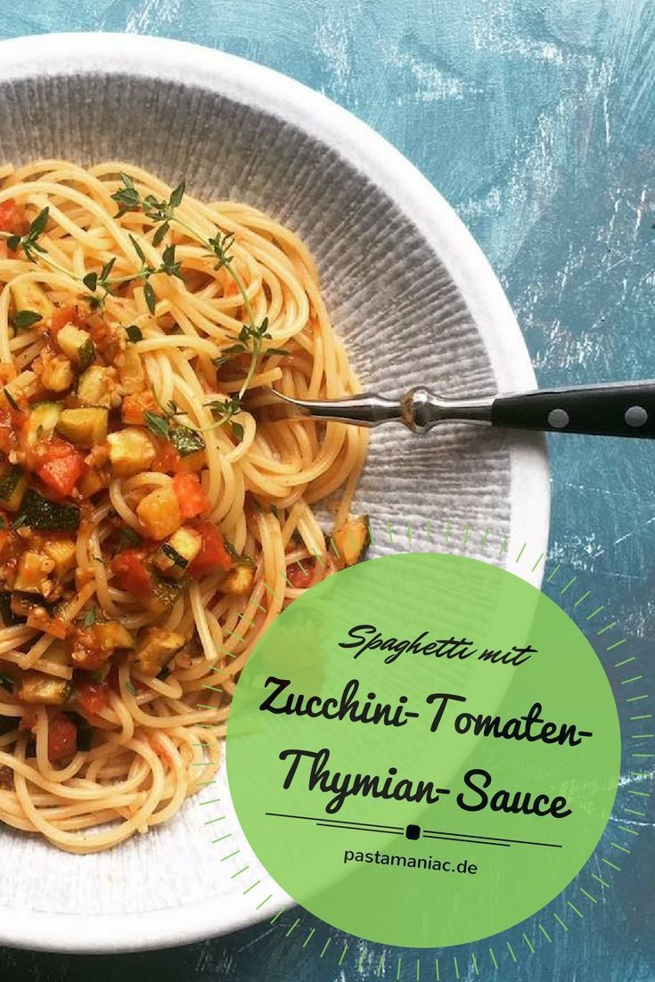 Spaghetti mit Zucchini-Tomaten-Thymian-Sauce