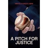 A Pitch for Justice (Kindle Edition)By Harold Kasselman