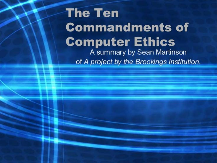 """The Ten Commandments of Computer Ethics"" This would be a great slideshow to use on the first day of school if you plan on using computers a lot in class.  It gives the general rules when using the computer and Internet, then elaborates on what those rules mean. - Rachel Akey smm-10-commandments by smartinson via Slideshare"