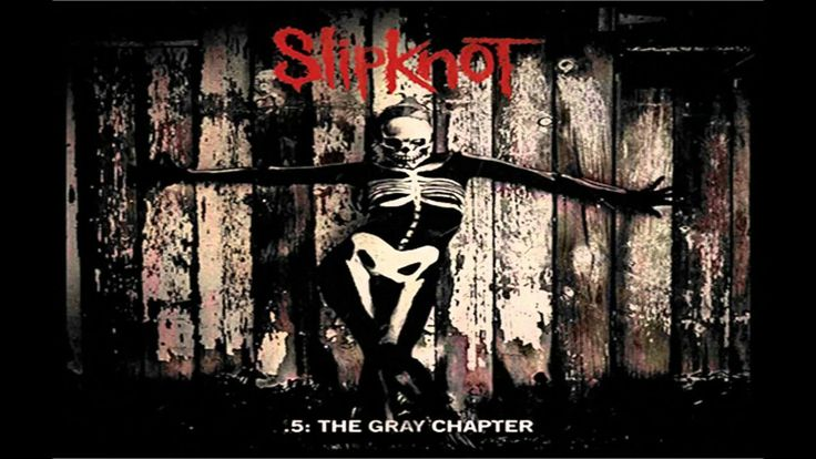Download Slipknot Album .5 : The Gray Chapter With High Quality Audio...!!! Free Download Songs Rock | Pop | Metal | Blues | Hip Hop | Jazz | Reggae | Country.