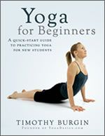 Yoga for Beginners Book: Practice Yoga, Silent Land, New Students, Gifts Ideas, Free Ebook, Books Lists, Timothy Burgin, 2012 Books, Kindle Editing