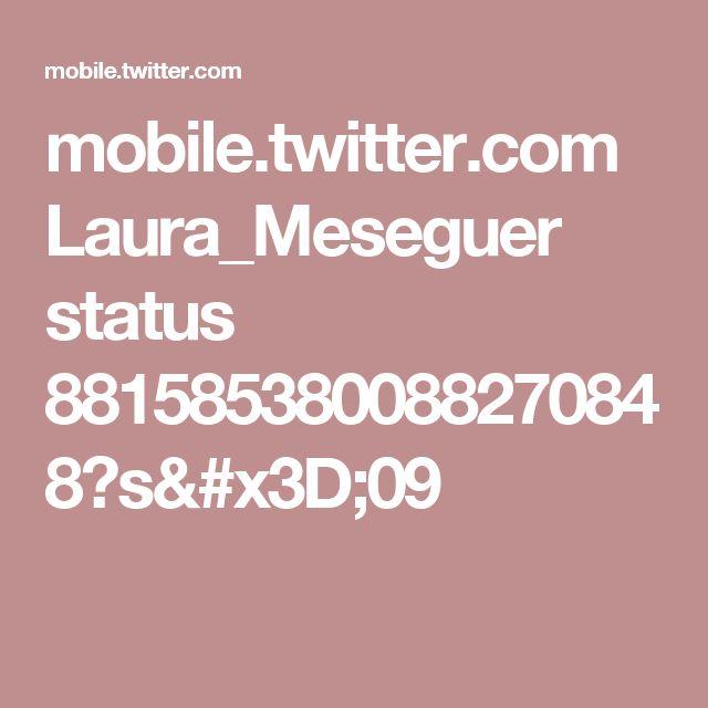 mobile.twitter.com Laura_Meseguer status 881585380088270848?s=09