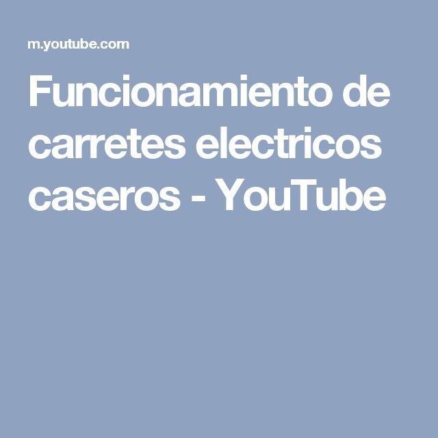 Funcionamiento  de carretes  electricos  caseros - YouTube