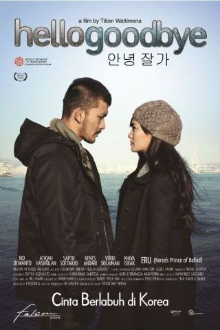 Hello Goodbye (Titien Wattimena) • 29 November 2012• 127.405 penonton