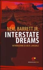 » [Recensione] Interstate dreams – Neal Barrett Jr. - Scrittevolmente