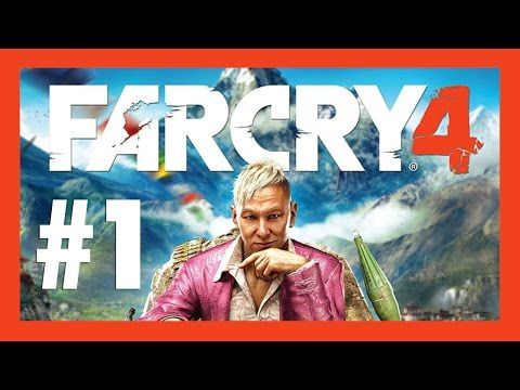 Far Cry 4 - LET'S PLAY! (Part 1)
