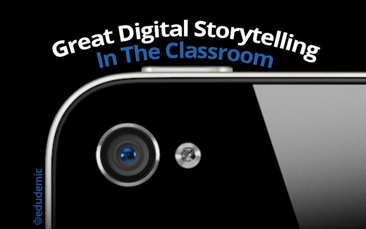 8 Steps To Great Digital Storytelling