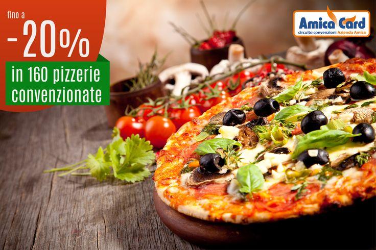 160 #pizzerie convenzionate Amica Card con sconti fino al 20%. Gustati un vero capolavoro italiano!  #pizza #ristoranti #risparmio #AmicaCard