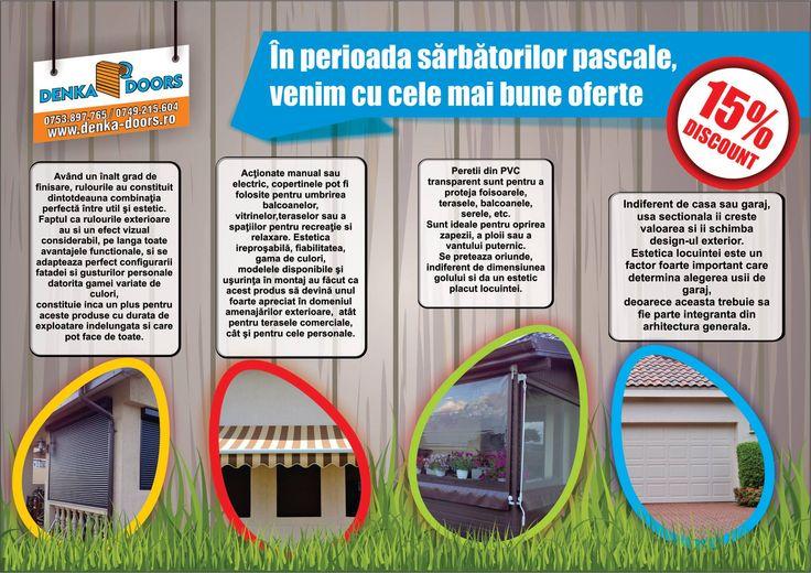 In perioada 02.04-17.04.2015 va oferim un discount de 15% petru rulouri exterioare aluminiu, copertine, pereti de vant si usi de garaj !