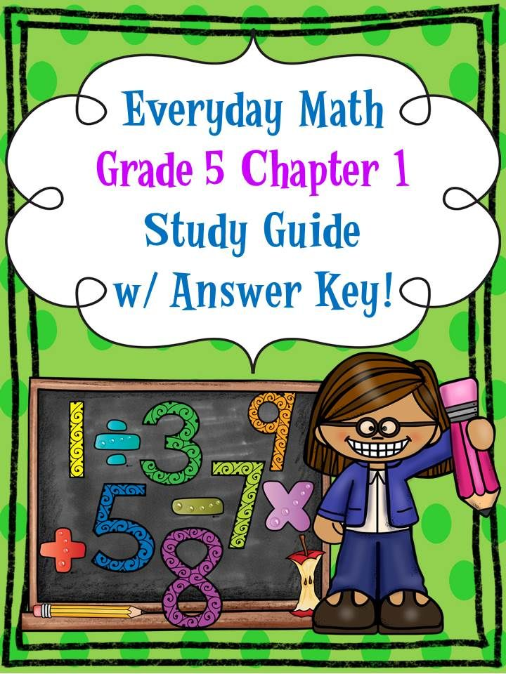 FREE!! Everyday Math, Grade 5, Chapter 1 STUDY GUIDE w ...