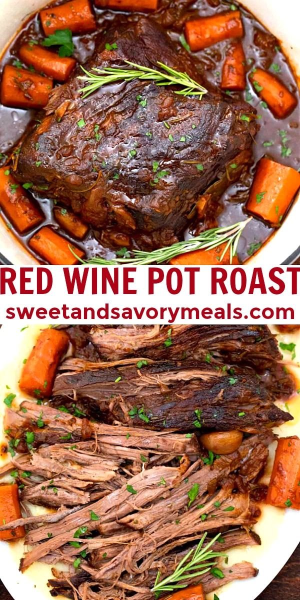 Red Wine Pot Roast Recipe Video Sweet And Savory Meals Recipe Pot Roast Recipes Pot Roast Roast Beef Recipes