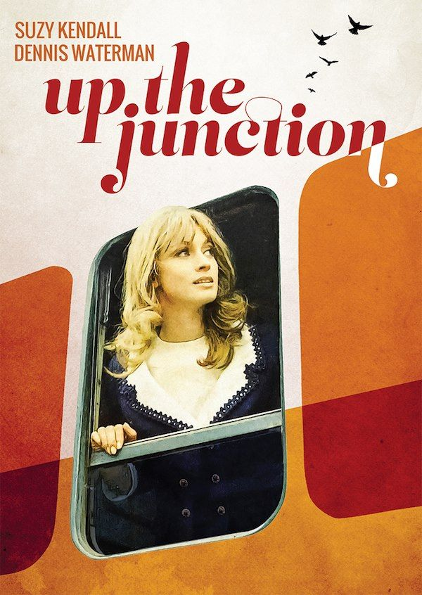 Up the Junction (1968).Up the Junction is a 1968 British film directed by Peter Collinson and starring Dennis Waterman, Suzy Kendall, Adrienne Posta, Maureen Lipman and Liz Fraser. It is based on the 1963 book of the same name by Nell Dunn and was adapted by Roger Smith. Wikipedia