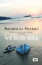 Ved første blikk - Nicholas Sparks