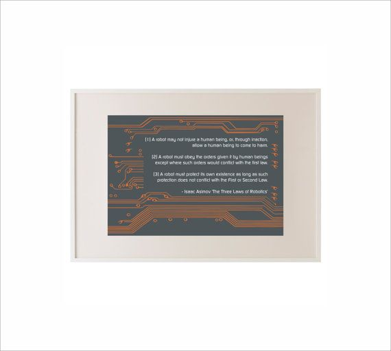 Science art - Computing -  Isaac Asimov The Three Laws of Robotics and circuit poster on Etsy, $10.00