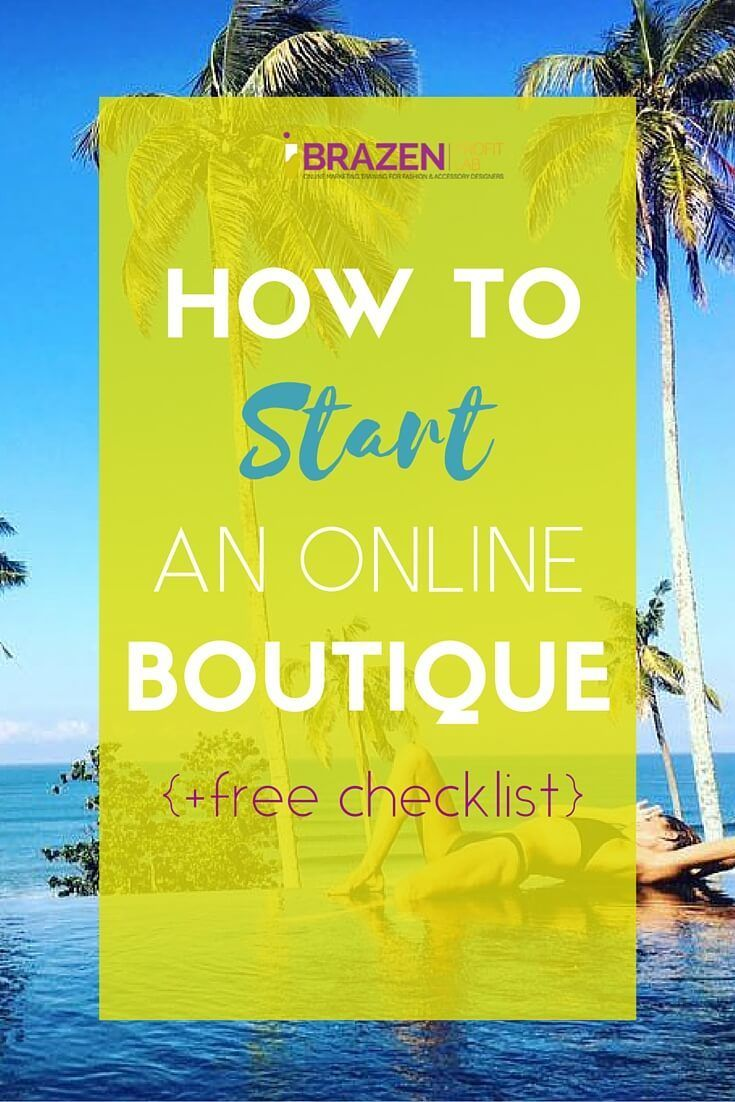 How to start an online boutique + free online boutique checklist for the savvy store owner.