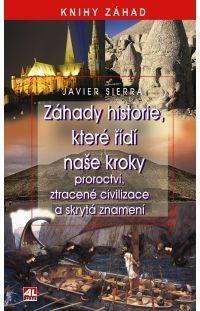 Záhady historie, které řídí naše kroky #alpress #záhady #historie #knihy #tajemno
