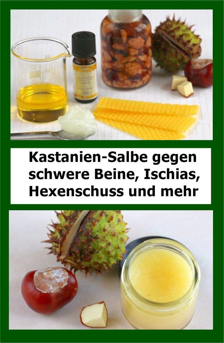 Kastanien-Salbe gegen schwere Beine, Ischias, Hexenschuss und mehr   drndex.com