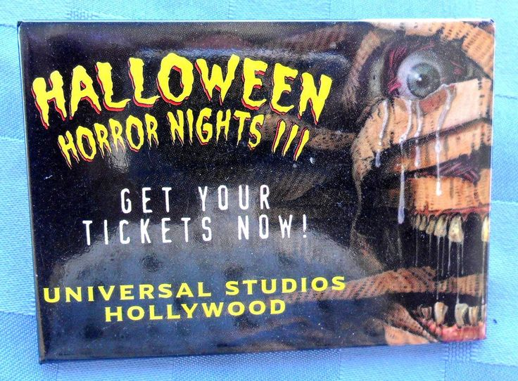 "Halloween Horror Nights!!! / Get Your Tickets Now! / Universal Studios Hollywood, 3 5/8"" x 2 5/8"""