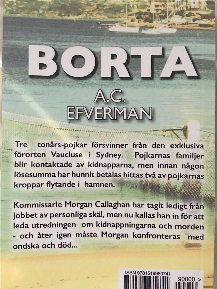 'Borta' en kriminalroman som utspelas i Sydney, av A.C. Efverman. #deckare #böcker #kriminalroman #sydney #australien #efverman #borta