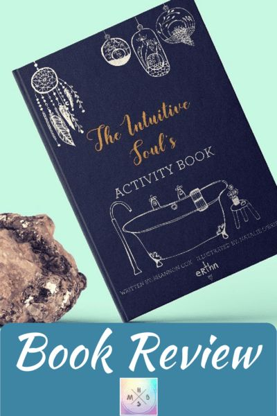 {Book Review} The Intuitive Soul's Activity Book - Holistic Mind, Body & Soul