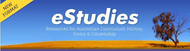 eStudies - Resources for Australian Curriculum History, Civics & Citizenship